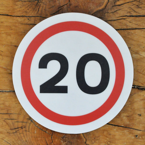 Road sign coaster: 20mph speed limit