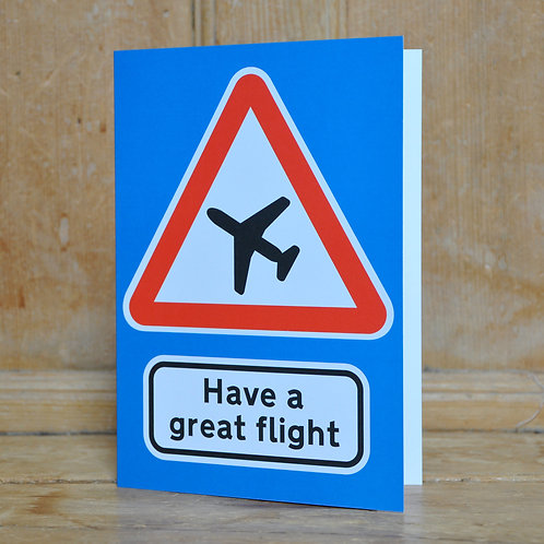 Traphic Greetings Card: Have a great flight