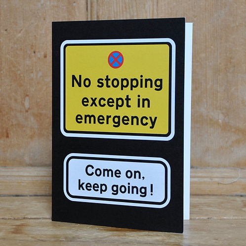 Traphic Greetings Card: No stopping