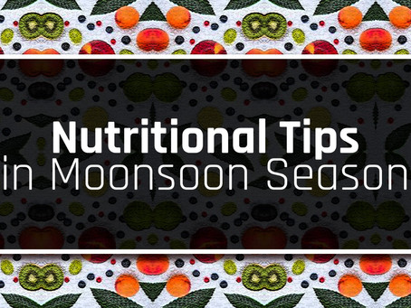 Nutritional Tips in Monsoon Season