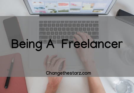 Being A Freelancer