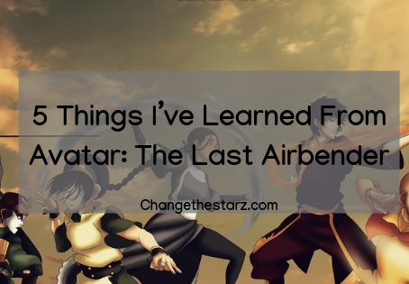 5 Things I've Learned From Avatar: The Last Airbender