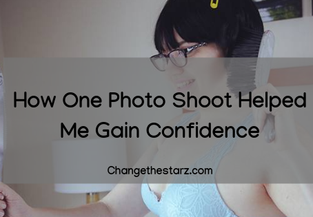 How One Photo Shoot Helped Me Gain Confidence