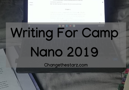 Writing For Camp NaNo 2019