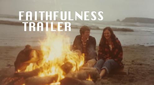 Faithfulness - Official Trailer