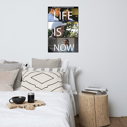 """""""Life is Now"""" Official Poster"""