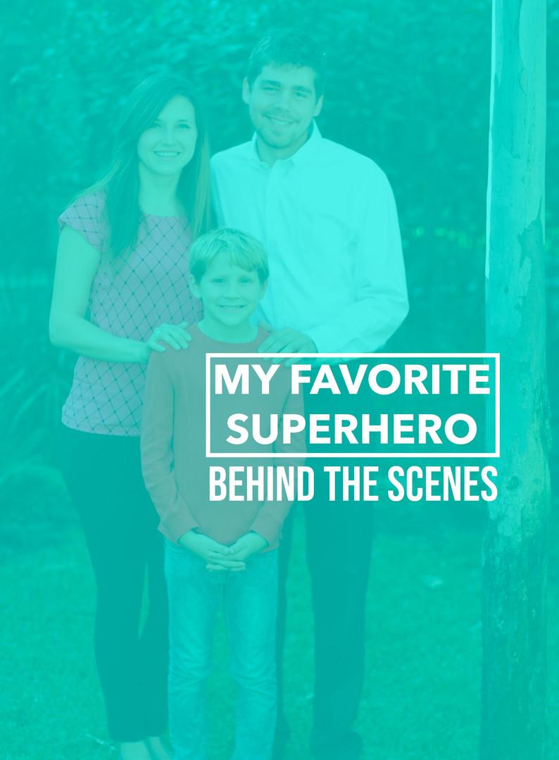 My Favorite Superhero - Behind the Scenes