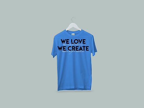 We Create Tee