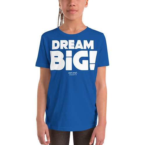 Dream Big Youth Unisex Short Sleeve T-Shirt