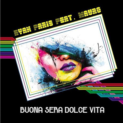 "Ryan Paris Feat. Mauro – Buona Sera Dolce Vita 12"" Black vinyl"