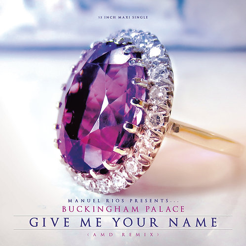 "Buckingham Palace - Give Me Your Name (AMD Remix) - 12"" Purple/White vinyl"