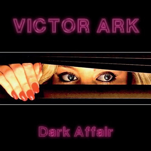 "Victor Ark ‎– Dark Affair - 12"" Red vinyl"