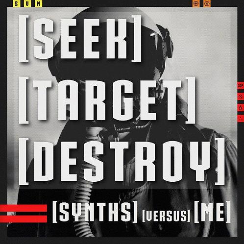 """Synths Versus Me – [Seek] [Target] [Destroy] 12"""" Black vinyl"""
