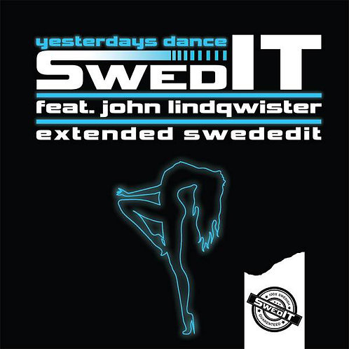 "SwedIT featuring John Linqwister ""Yesterdays Dance"" 12"" black vinyl"