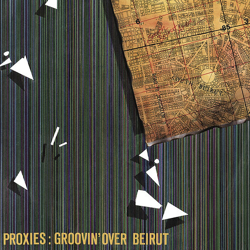 Proxies ‎– Groovin' Over Beirut 2 LP