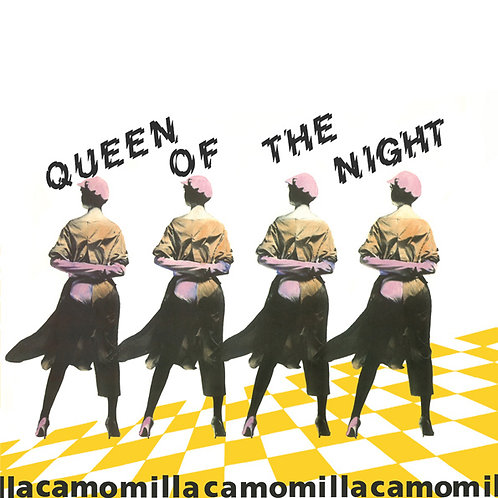 Camomilla ‎– Queen Of The Night