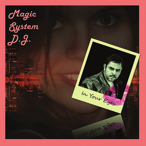 Magic System D.J. - In Your Eyes