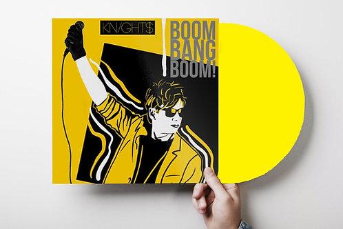 "Knight$ - Boom Bang Boom! - 12"" yellow vinyl"