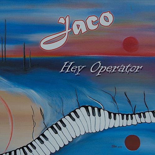 Jaco - Hey Operator