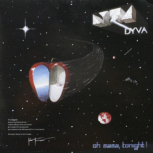 Dyva - Oh Mama, Tonight