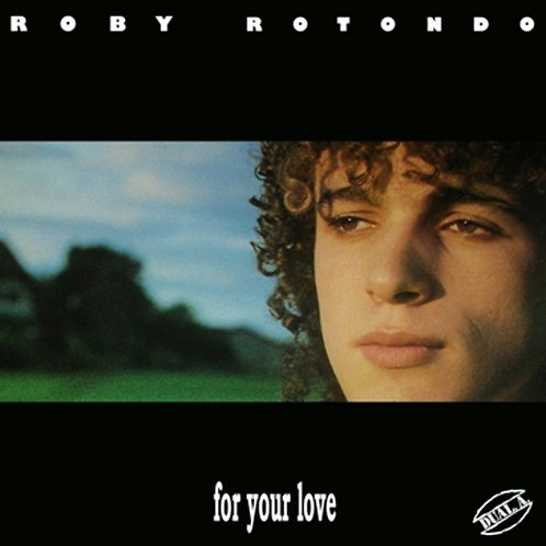 """Roby Rotondo - For Your Love - 12"""" Transparent vinyl"""