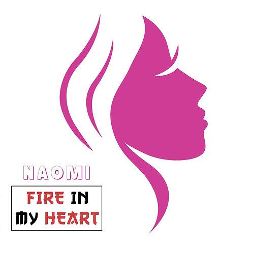 """Naomi - Fire In My Heart - 12"""" Magenta Pink vinyl. 100 copies only!!"""