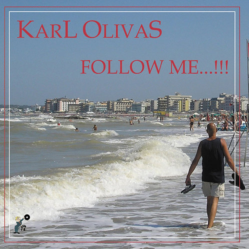 Karl Olivas ‎– Follow Me / It's All Right