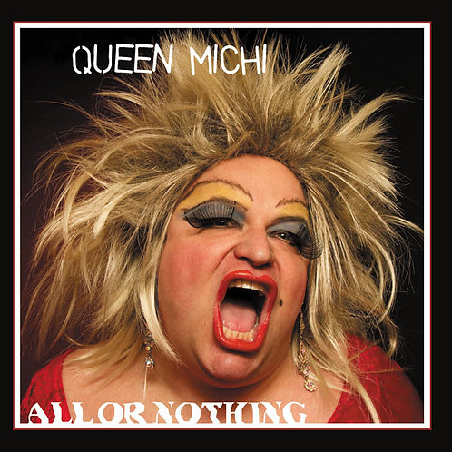 """Queen Michi - All Or Nothing 12"""" vinyl"""
