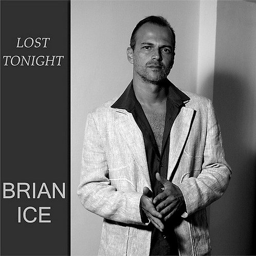 Brian Ice ‎– Lost Tonight