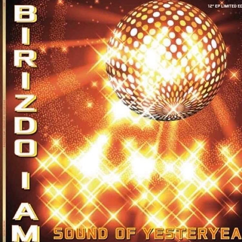 "Birizdo I Am - Sound Of Yesteryear - 12"" Orange vinyl"