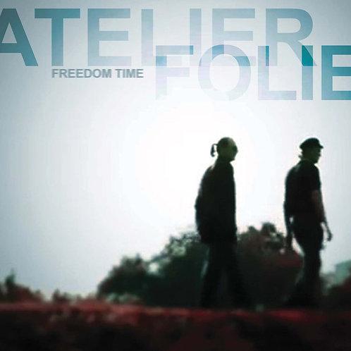 """Atelier Folie – Freedom Time 12"""" Black"""