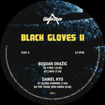 Bogdan Dražić / Daniel Kyo - Black Gloves