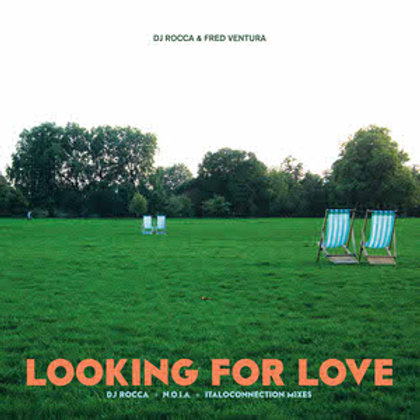 DJ Rocca & Fred Ventura – Looking For Love (Green