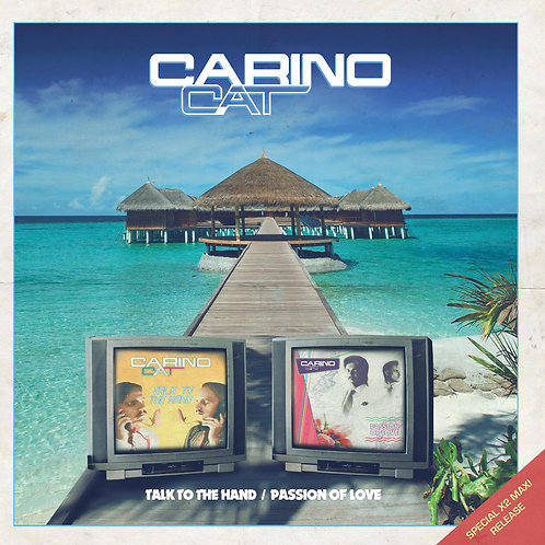 Carino Cat - Talk To The Hand / Passion Of Love 12 black vinyl only