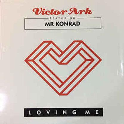 Victor Ark featuring Mr Konrad - Loving Me - Red vinyl