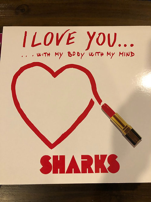 "Sharks - I love you - 12"" green vinyl"