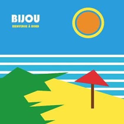 """Bijou - Bienvenue A Bord 12"""""""
