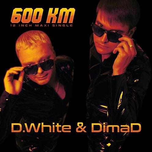 "D.White & DimaD - 600 km - 12"" orange & black vinyl. Limited edition of 100 copi"