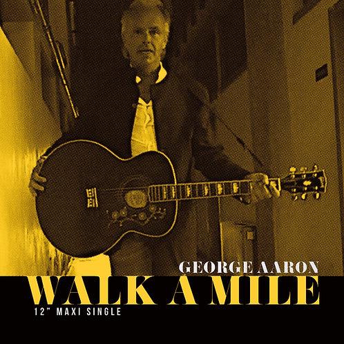 "George Aaron - Walk A Mile - 12"" Orange& Green vinyl"
