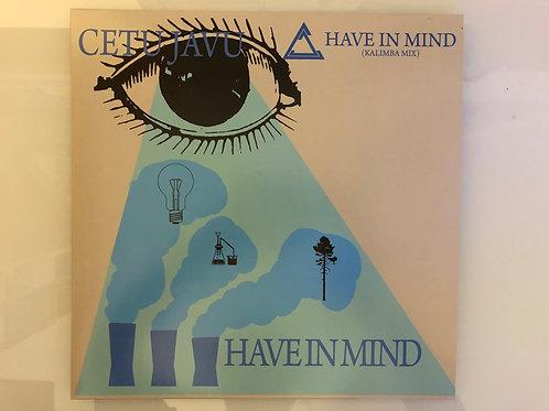"""Cetu Javu - Have In Mind - 12"""" blue vinyl. Reissued & very limited ."""