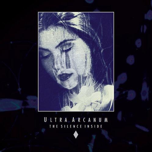 Ultra Arcanum - The Silence Inside LP
