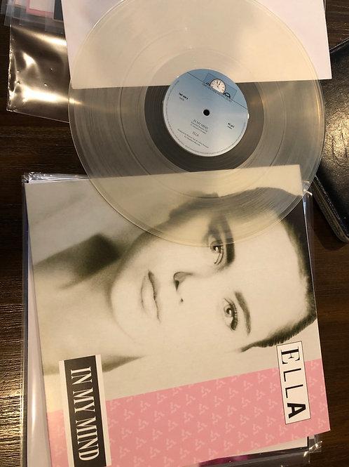 "Ella - In My Mind - 12"" clear vinyl"