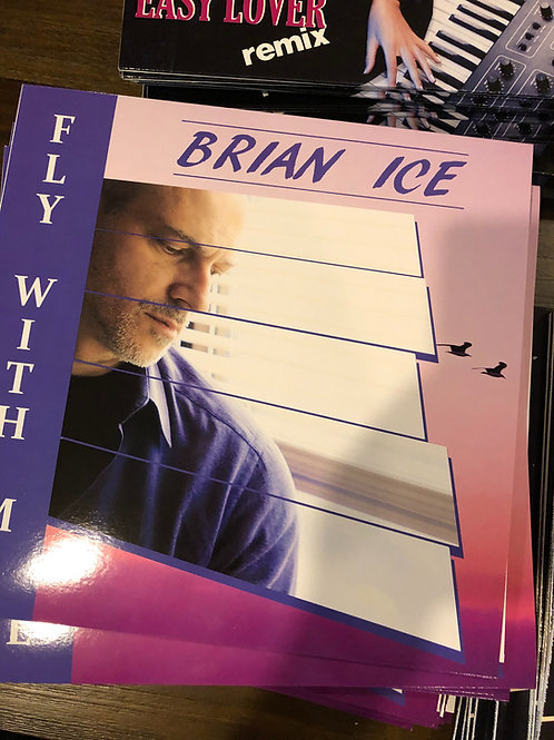 """Brian Ice - Fly With Me - 12"""" black vinyl"""
