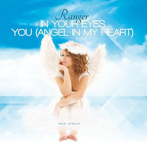 "Ranger - In Your Eyes/ You (Angel In My Heart) 12"" White vinyl."