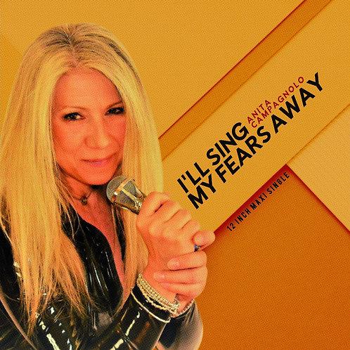 "Anita Campagnolo - I'll Sing My Fears Away - 12"" Yellow & Black"