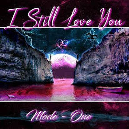 "Mode One - I Still Love You - 12"" black vinyl. Import from Spain"