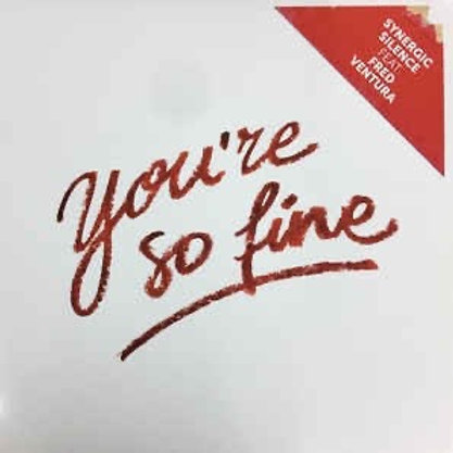 """Synergic Silence - You're So Fine - 12"""""""