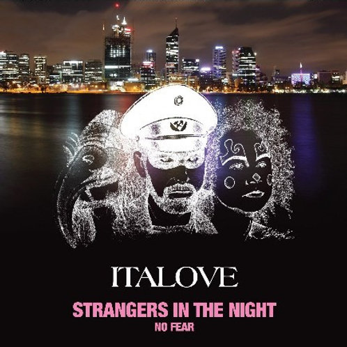 Italove - Strangers in the Night