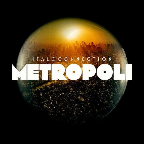 Italoconnection - Metropoli - 2 LP Black vinyl