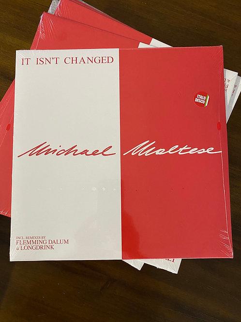 "Michael Maltese - It Isn't Changed - 12"""